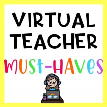 Virtual Teacher Must Haves